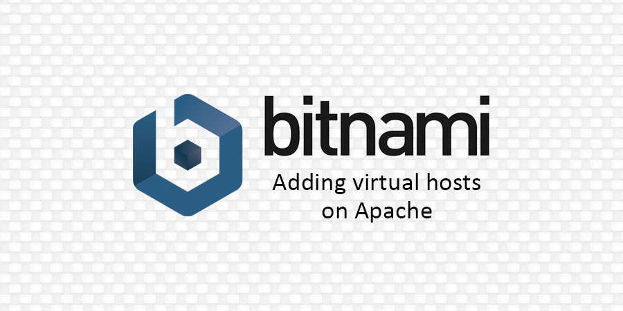 Adding virtual hosts on Bitnami Apache