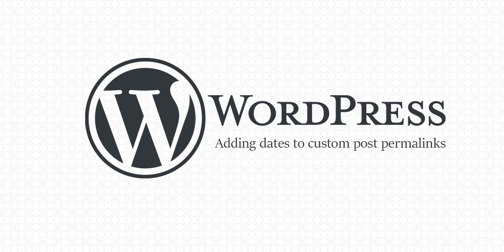 Adding dates to custom post permalinks in WordPress